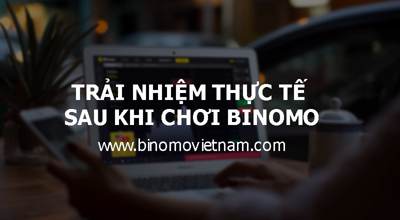 Binomo là gì? Binomo lừa đảo? Binomo có hợp pháp không?