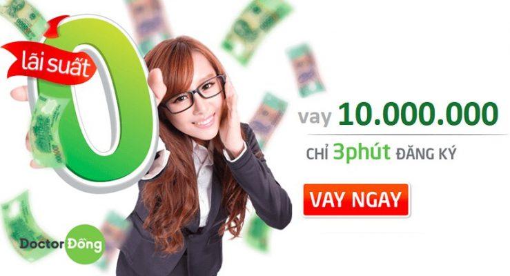 Hướng dẫn vay tiền nhanh Doctor Đồng