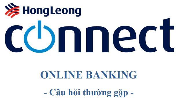 Trả lời một số câu hỏi thường gặp về ngân hàng Hong Leong