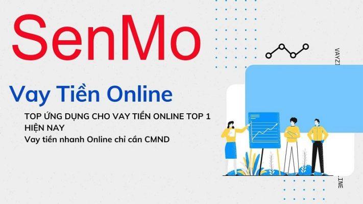 Vay tiền nhanh Senmo - 0% lãi suất cho khoản vay đầu tiên