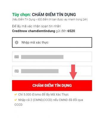 """Nhập mã xác thực, nhập số CMND/ thẻ CCCD và nhấn """"Chấm điểm tín dụng"""""""