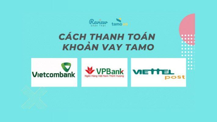 Tổng hợp các hình thức thanh toán khoản vay Tamo.vn