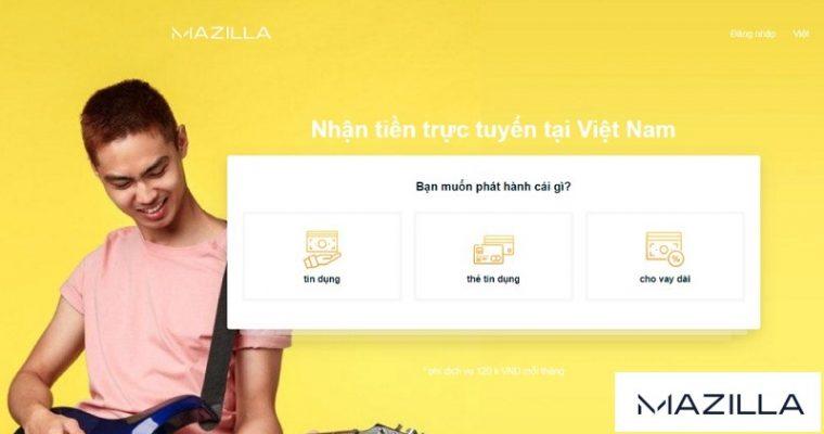 Vay tiền Mazilla chỉ cần tuổi 21, thẻ ngân hàng và điện thoại di động