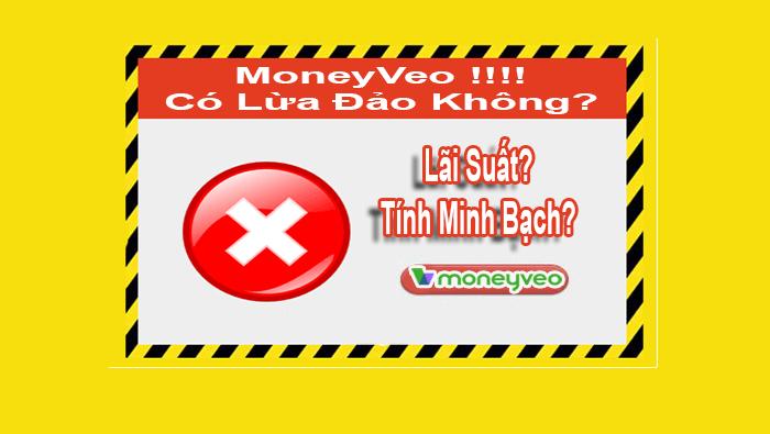Moneyveo lừa đảo không? Có nên chọn moneyveo để vay tiền không?