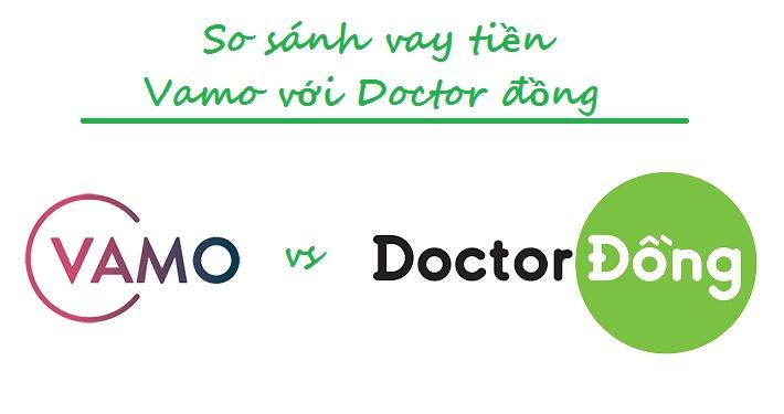 So sánh vay tiền Vamo với Doctor đồng