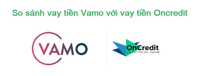 So sánh vay tiền Vamo với vay tiền Oncredit